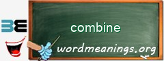 WordMeaning blackboard for combine